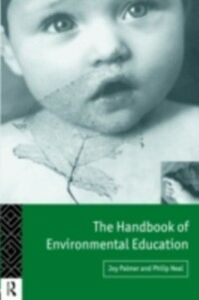 Foto Cover di Handbook of Environmental Education, Ebook inglese di Philip Neal,Joy Palmer, edito da Taylor and Francis