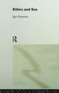 Ebook in inglese Ethics and Sex Primoratz, Igor