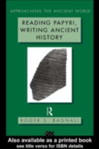 Ebook in inglese Reading Papyri, Writing Ancient History Bagnall, Roger S.