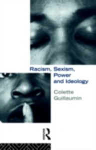 Ebook in inglese Racism, Sexism, Power and Ideology Guillaumi, uillaumin