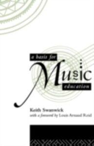 Foto Cover di Basis for Music Education, Ebook inglese di Keith Swanwick, edito da Taylor and Francis