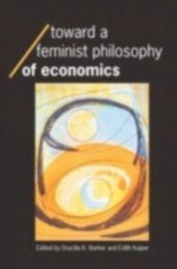 Ebook in inglese Toward a Feminist Philosophy of Economics -, -