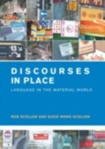 Ebook in inglese Discourses in Place Scollon, Ron , Scollon, Suzie Wong