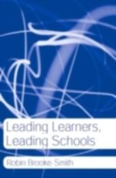 Leading Learners, Leading Schools