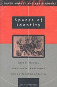 Foto Cover di Spaces of Identity, Ebook inglese di David Morley,Kevin Robins, edito da Taylor and Francis