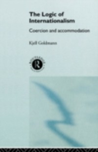 Ebook in inglese Logic of Internationalism Goldmann, Kjell