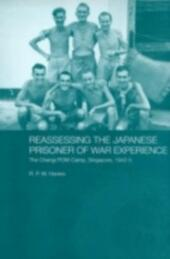 Reassessing the Japanese Prisoner of War Experience