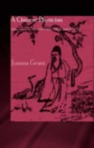 Ebook in inglese Chinese Physician Grant, Joanna