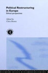 Ebook in inglese Political Restructuring in Europe -, -
