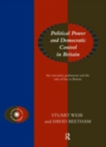 Ebook in inglese Political Power and Democratic Control in Britain Beetham, David , Weir, Stuart