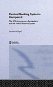Ebook in inglese Central Banking Systems Compared Apel, Emmanuel