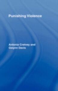 Foto Cover di Punishing Violence, Ebook inglese di Antonia Cretney,Gwynn Davis, edito da Taylor and Francis