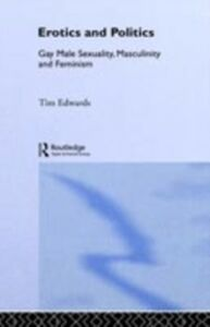Ebook in inglese Erotics and Politics Edwards, Tim