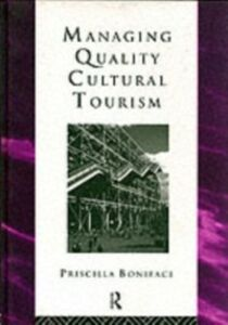 Ebook in inglese Managing Quality Cultural Tourism -, -