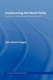 Constructing the World Polity