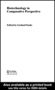 Ebook in inglese Biotechnology in Comparative Perspective Fuchs, Gerhard