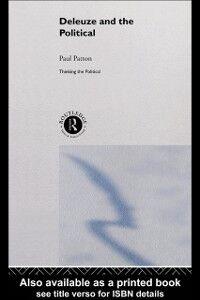 Foto Cover di Deleuze and the Political, Ebook inglese di Paul Patton, edito da Taylor and Francis