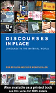 Foto Cover di Discourses in Place, Ebook inglese di Ron Scollon,Suzie Wong Scollon, edito da