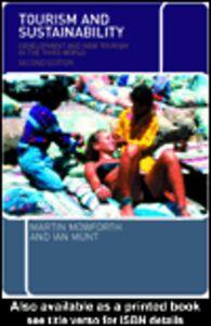 Foto Cover di Tourism and Sustainability, Ebook inglese di Martin Mowforth,Ian Munt, edito da