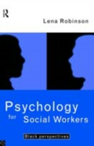 Ebook in inglese Psychology For Social Workers Robinson, Lena