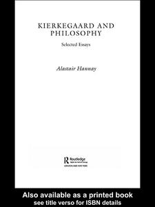Ebook in inglese Kierkegaard and Philosophy Hannay, Alastair