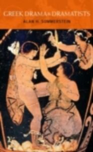 Ebook in inglese Greek Drama and Dramatists Sommerstein, Alan H.