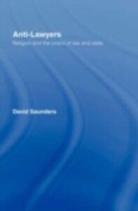 Ebook in inglese Anti-Lawyers Saunders, David
