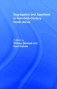 Ebook in inglese Segregation and Apartheid in Twentieth Century South Africa -, -