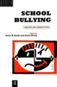 Ebook in inglese School Bullying Sharp, Sonia , Smith, Peter , Smith, Peter K