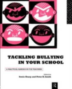 Ebook in inglese Tackling Bullying in Your School -, -