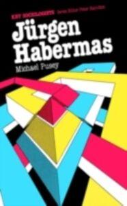 Ebook in inglese Jurgen Habermas Pusey, M.
