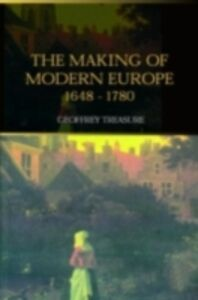 Foto Cover di Making of Modern Europe, 1648-1780, Ebook inglese di Geoffrey Treasure, edito da Taylor and Francis