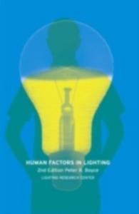 Ebook in inglese Human Factors in Lighting, Second Edition Boyce, Peter Robert