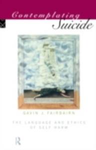 Ebook in inglese Contemplating Suicide Fairbairn, Gavin , Fairbairn, Gavin J