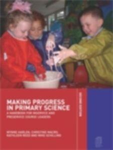 Foto Cover di Making Progress in Primary Science, Ebook inglese di AA.VV edito da Taylor and Francis