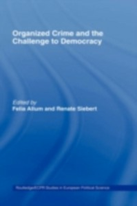 Ebook in inglese Organised Crime and the Challenge to Democracy -, -