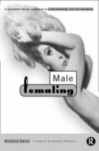 Foto Cover di Male Femaling, Ebook inglese di Richard Ekins, edito da Taylor and Francis