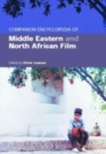 Ebook in inglese Companion Encyclopedia of Middle Eastern and North African Film -, -