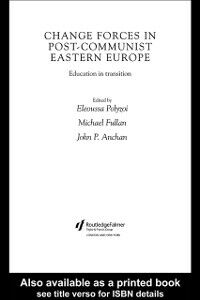 Ebook in inglese Change Forces in Post-Communist Eastern Europe