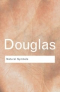 Ebook in inglese Natural Symbols Douglas, Mary , Douglas, Professor Mary