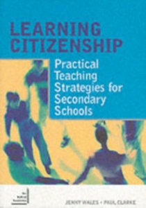 Ebook in inglese Learning Citizenship Clarke, Paul , Wales, Jenny