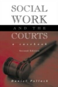 Ebook in inglese Social Work and the Courts Pollack, Daniel