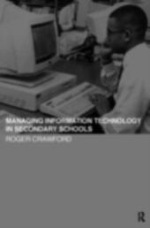 Managing Information Technology in Schools