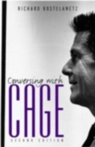 Ebook in inglese Conversing with Cage Kostelanetz, Richard