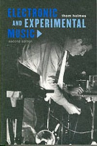 Ebook in inglese Electronic and Experimental Music Holmes, Thomas B.