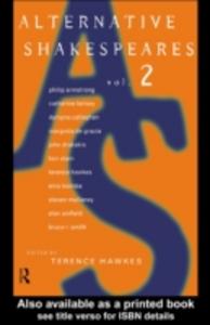 Ebook in inglese Alternative Shakespeares: Volume 2 -, -
