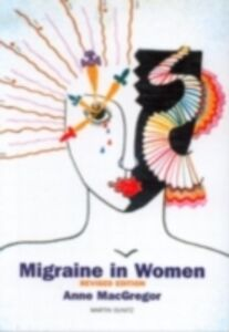 Ebook in inglese Migraine in Women, Second Edition MacGregor, E. Anne