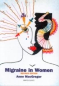 Ebook in inglese Migraine in Women, Second Edition MacGregor, E. Anne