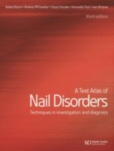 Foto Cover di Text Atlas of Nail Disorders, Ebook inglese di  edito da CRC Press