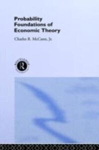 Ebook in inglese Probability Foundations of Economic Theory McCann, Charles